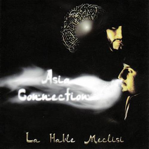 Asia Connection - La Havle Meclisi