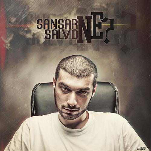 Sansar Salvo - Ne?