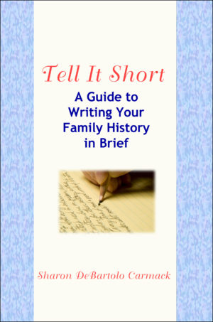 review tell it short a guide to writing your family history in