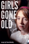 cover of girls gone old bold text title and close up of woman