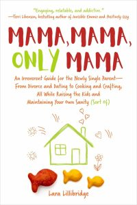 cover of mama mama only mama lara lillibridge house in a kid-like drawing and goldfish
