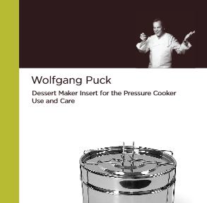 Wolfgang Puck Dessert Kit Manual & Recipe Booklet