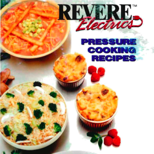 Revere Electric Pressure Cooker Manual Recipe Book