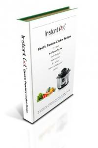 Instant Pot Electric Pressure Cooker Recipe Book