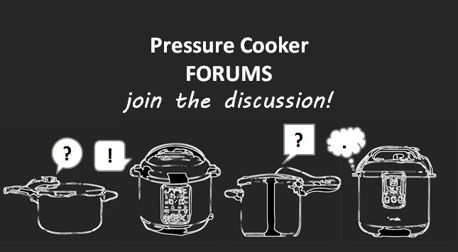 Pressure Cooker Forums