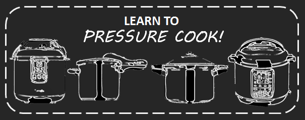 Learn to Pressure cook - free lessons!