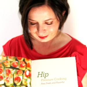 "THE COOKBOOK: ""Hip Pressure Cooking: Fast, Fresh & Flavorful"""