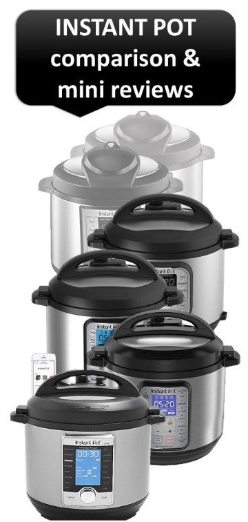 Instant Pot Comparison & Mini Reviews of Each Model