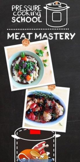 Mastering Meats in the Pressure Cooker & Instant Pot - Pressure Cooking School!