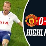 Manchester United Vs Tottenham 0-3 All Goals Highlights
