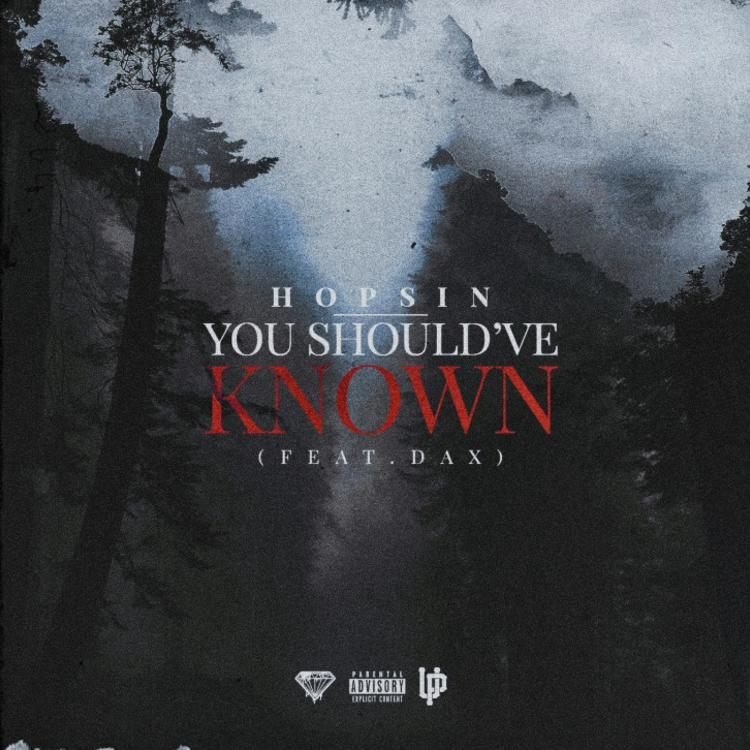 """Hopsin & Dax Team Up On Haunting New Song """"You Should've Known"""""""