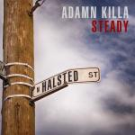 "Adamn Killa Keeps It ""Steady"" On His New Banger."