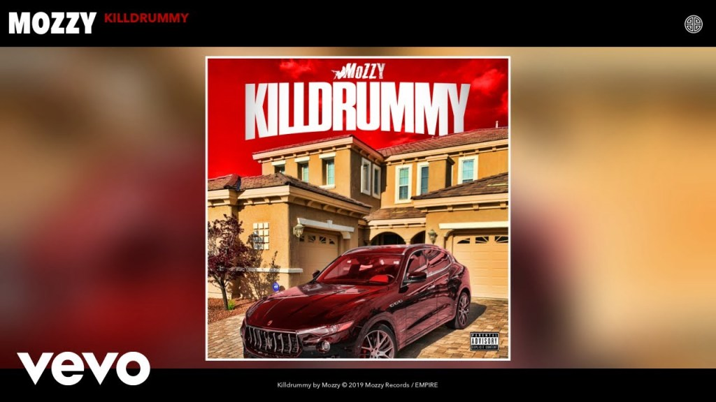 Mozzy – Killdrummy (Audio)
