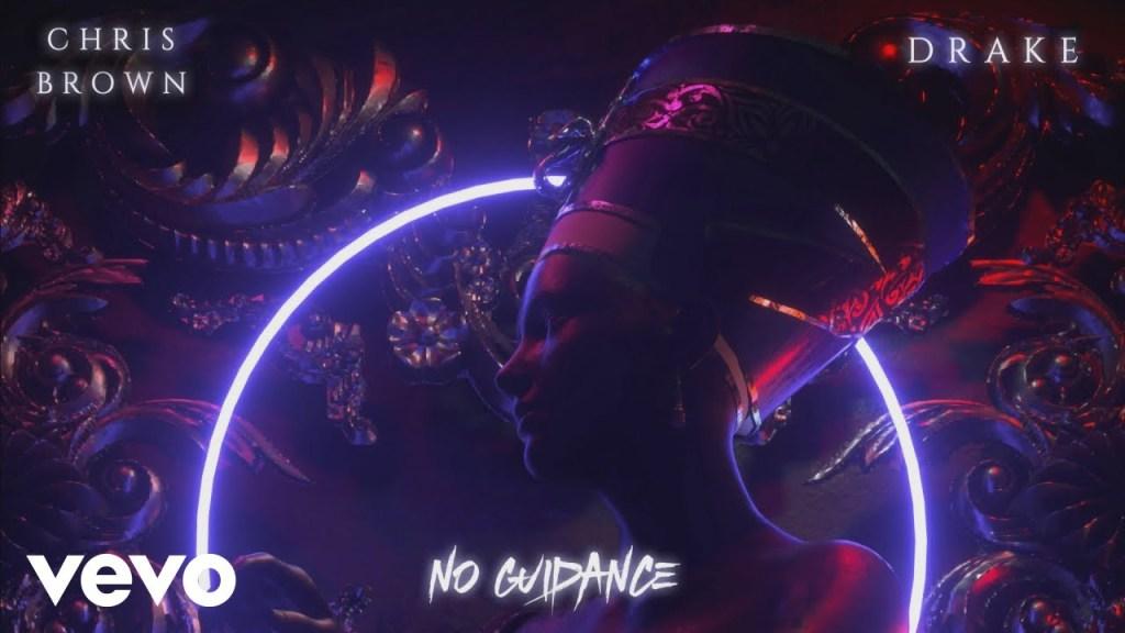 Chris Brown – No Guidance ft. Drake