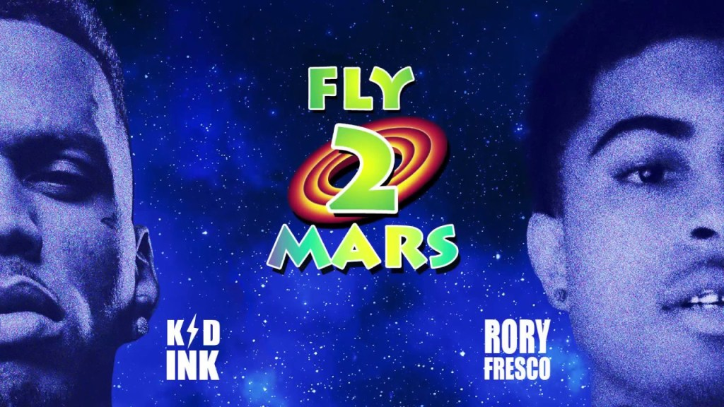 Kid Ink – Fly 2 Mars ft Rory Fresco (Audio)