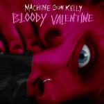 MGK – Bloody Valentine (Audio)