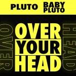 Future – Over Your Head Ft Lil Uzi Vert