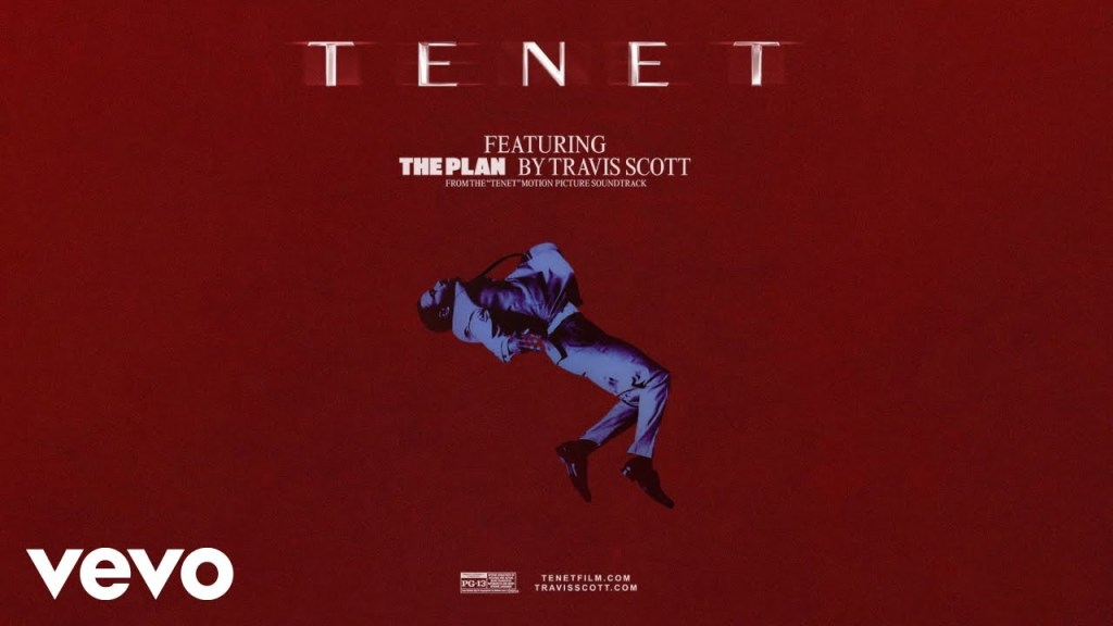 """Travis Scott – The Plan (From the Motion Picture """"TENET)"""