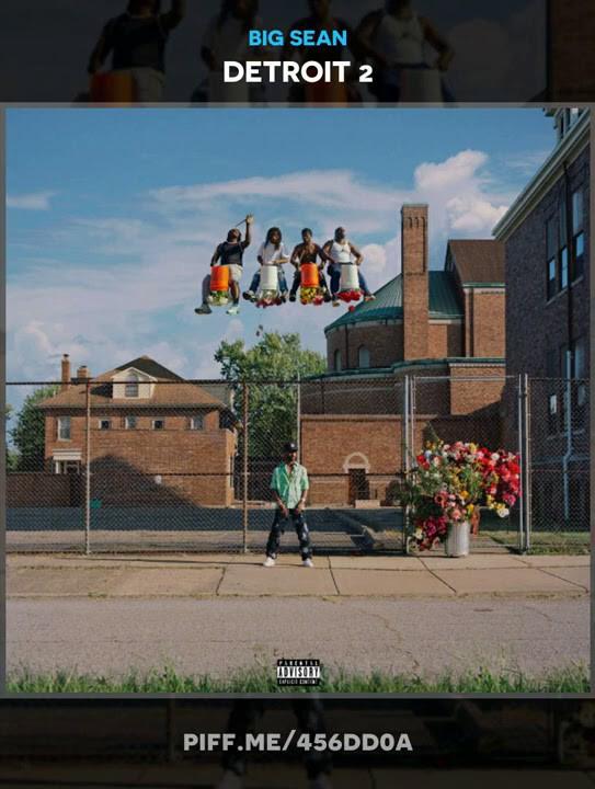 Big Sean – Detroit 2 Album