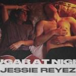 Jessie Reyez SUGAR AT NIGHT