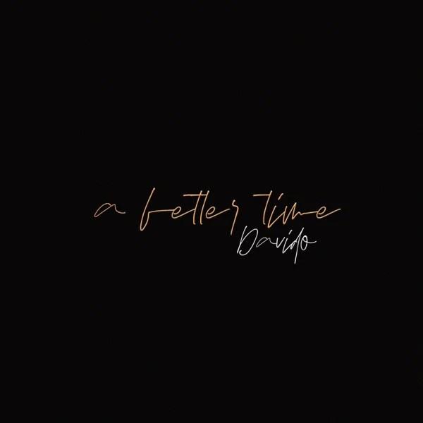 Davido – A Better Time (Album)