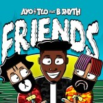 Ayo & Teo – Friends ft. B. Smyth