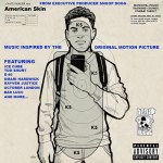 Various Artists – American Skin (Original Motion Picture Soundtrack) (Album)