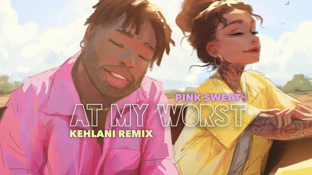 Pink Sweat$ – At My Worst ft. Kehlani