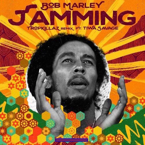 Bob Marley – Jamming (Remix) Ft. Tiwa Savage & Tropkillaz