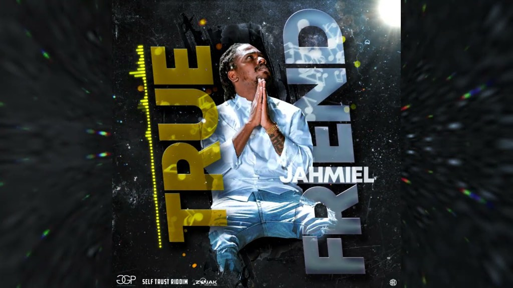 Jahmiel - True Friend