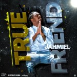 Jahmiel - True Friend