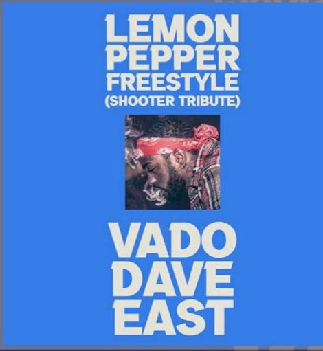 Vedo & Dave East – Lemon Pepper Freestyle (Shooter Tribute)