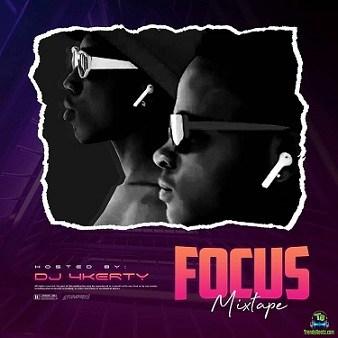 DJ 4Kerty – Focus Mixtape
