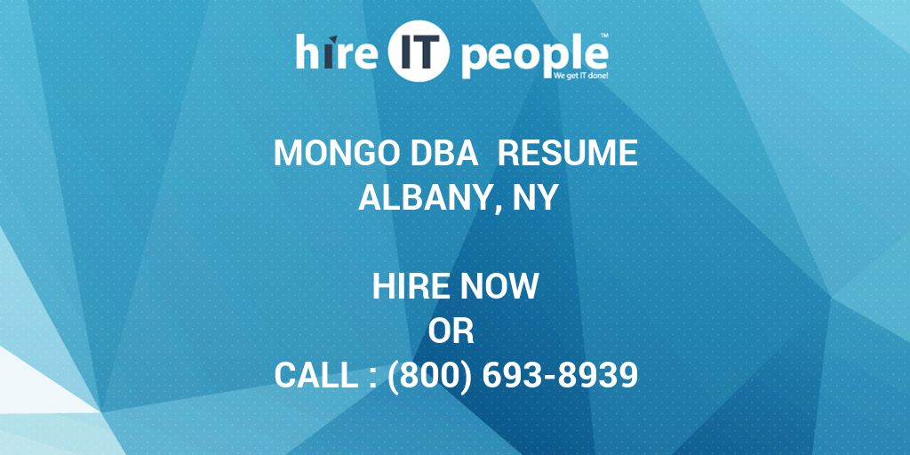 Mongo Dba Resume Albany Ny Hire It People We Get It Done