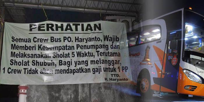 Utamakan Shalat 5 Waktu Bus PO Haryanto Tunai Pujian