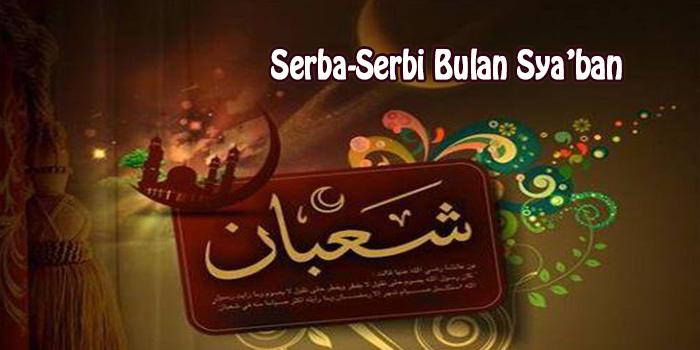 Serba-Serbi Bulan Sya'ban (1)