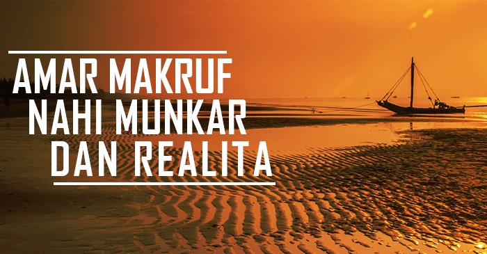 amar-maruf-nahi-munkar-dan-realita.png