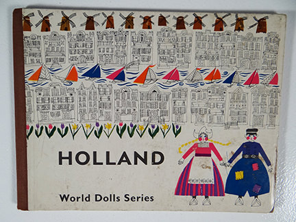 vintage children's book, 'Holland' from the World Dolls Series