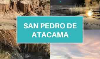4 Things You Must Do In San Pedro de Atacama
