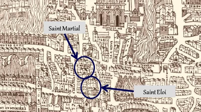 Saint Eloi de la Cité et Saint Martial en 1552 extrait de Truchet Hoyaux