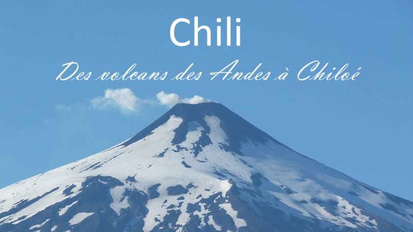 Chili volcans andes chiloé