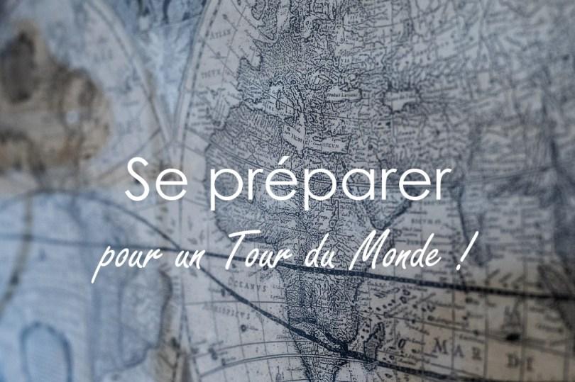 Preparer tour du monde