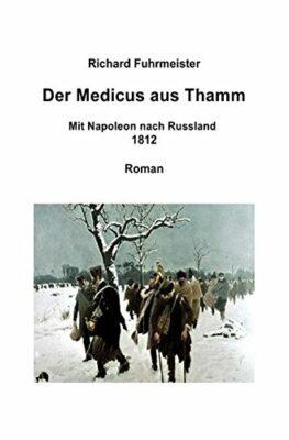 Richard Fuhrmeister: Der Medicus aus Thamm
