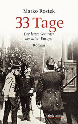 33 Tage: Der letzte Sommer des alten Europa