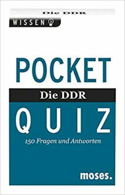 Pocket-Quiz: Die DDR. Pocket Quiz: Der ultimative DDR-Wissens-Check!