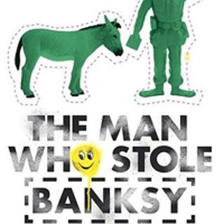 O Homem que roubou Banksy