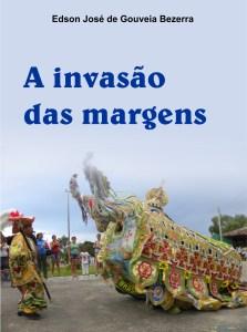 A Invasao das Margens