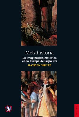 Portada del libro Metahistoria de Hayden White,  del giro lingüístico