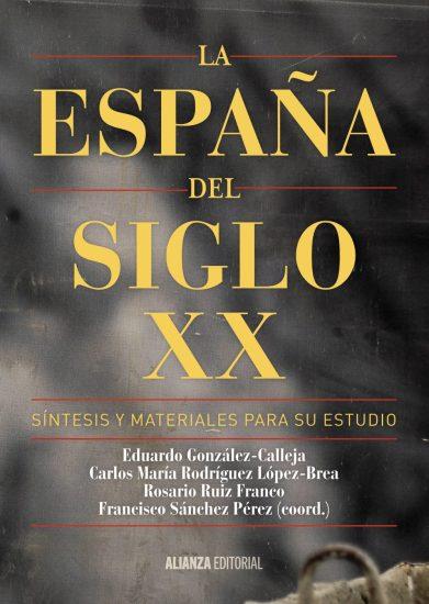 Portada del libro La España del siglo XX
