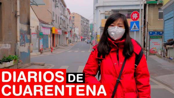 Coronavirus: diarios de cuarentena desde Hubei